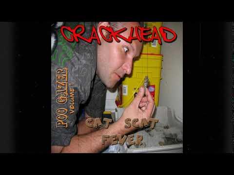 Crackhead - This CD Sucks - 15 - Poo Gazer Vol 1: Cat Scat Fever