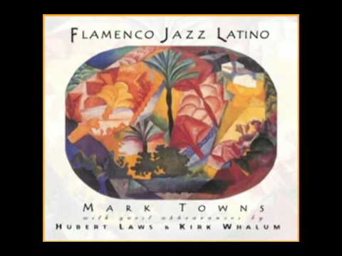 Chucho - Hot Latin Jazz from Guitarist Mark Towns