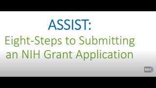 Eight-Steps-to-Submitting-an-NIH-Grant-Application-Using-ASSIST