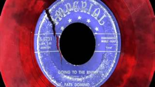 45 RPM: Fats Domino - Going To The River