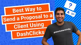 Best Way to Send a Proposal to a Client Using DashClicks