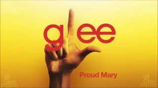 Glee - Proud Mary (Cover) (Audio)