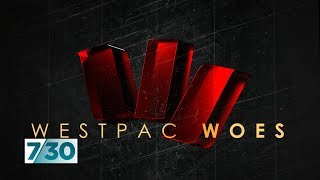 Westpac loses CEO and chair over bank's alleged anti-money laundering breaches   7.30