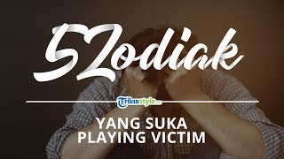 5 Zodiak yang Suka Playing Victim, Mereka Selalu Merasa jadi Korban