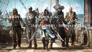 Assassins Creed 4 Black Flag - Drunken Sailor (Irish Rovers)