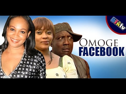 OMOGE FACEBOOK 1- YORUBA NOLLYWOOD BLOCKBUSTER