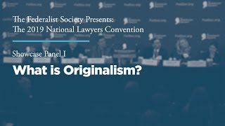 Click to play: Showcase Panel I: What is Originalism?