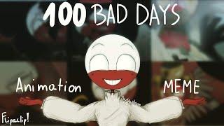 100 bad days ANIMATION MEME | FLIPACLIP | COUNTRYHUMANS | POLAND |