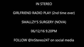 GIRLFRIEND IN STEREO WITH RAP. Smallzy's Surgery on NOVA