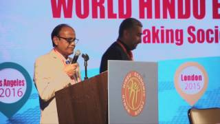 Welcome Address – Shri Avadhesh Agarwal,Chairman WHEF 2016@Los Angeles
