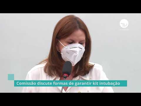 Comissão discute formas de garantir kit de intubação – 23/03/21