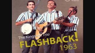 Doesn't Anybody Know My Name? By The Kingston Trio