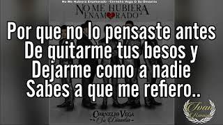 No Me Hubiera Enamorado - Cornelio Vega Jr. (Video)