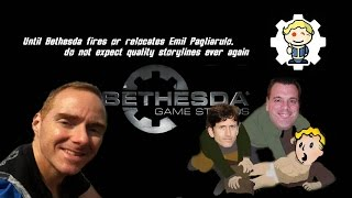Until Bethesda fires or relocates Emil Pagliarulo, do not expect quality storylines ever again