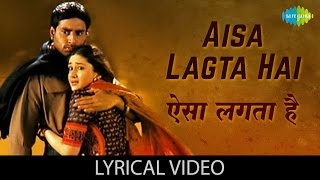 Aisa Lagta Hai with lyrics | ऐसा लगता है   - YouTube
