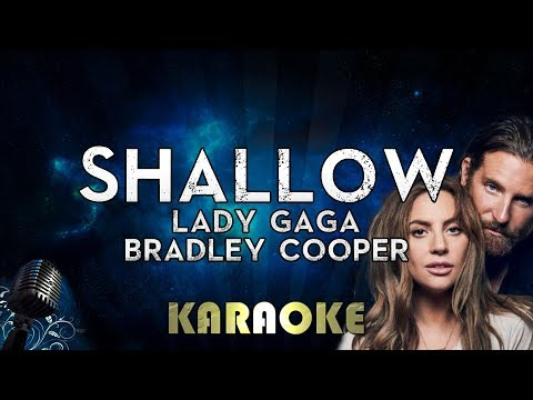 Lady Gaga, Bradley Cooper - Shallow (Karaoke Instrumental) A Star Is Born Mp3