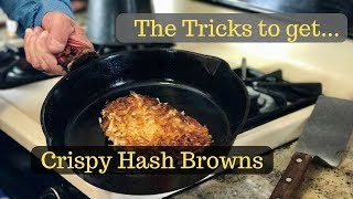The Tricks to Crispy Hash Browns