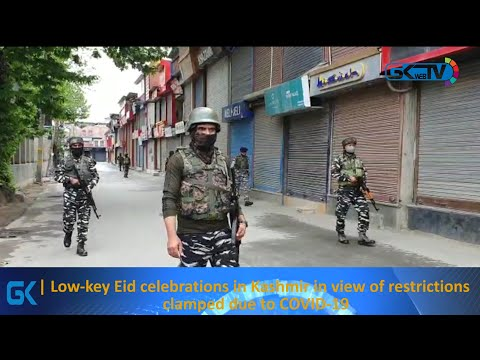 Low-key Eid celebrations in Kashmir in view of restrictions clamped due to COVID-19