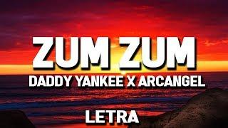 Daddy Yankee - Zum Zum (Letra/Lyrics) ft. Arcangel & Rkm & Ken-Y