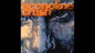 Econoline Crush - Nowhere Now