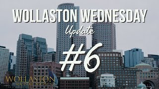 WOLLASTON WEDNESDAY #6: Boom!