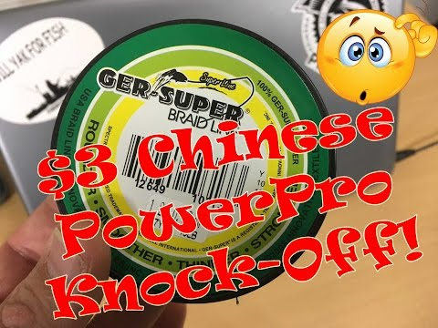 CHEAP Chinese PowerPro Braid Fishing Line KNOCK-OFF; Under $3.00!: Episode 433