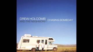 Drew Holcomb & The Neighbors - Fire and Dynamite (Official Instrumental)