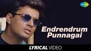 Endrendrum Punnagai Song with Lyrics | Alaipayuthey Songs