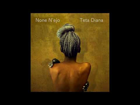 None N'ejo - Teta Diana (Official audio)