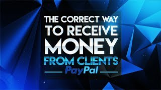 Tutorial: The Correct Way To Receive Money From Clients *Avoid Chargebacks*