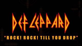 Def Leppard - Rock! Rock! Till You Drop (Lyrics) Official Remaster
