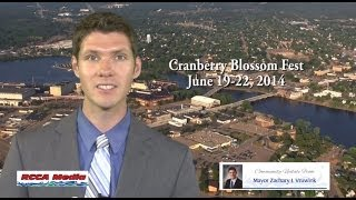 Mayor Zach Vruwink gives Cranberry Blossom Fest Preview 6-12-14