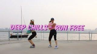 Deep Chills - Run Free / Irae Kim Choreography (with yangyang)