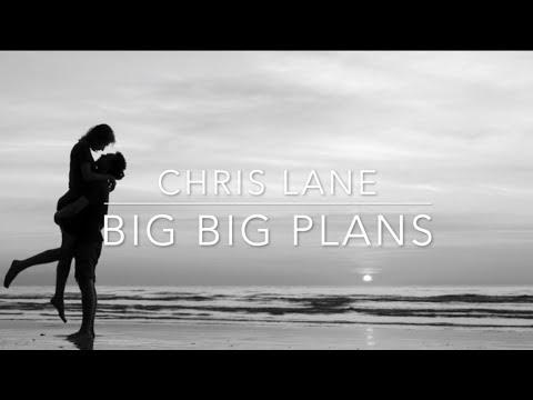Chris Lane Big Big Plans Lyrics