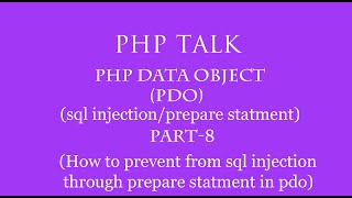 PDO(Php Data Object) In Hindi Part  8(SQL InjectionPrepare Statementprevent From Sql Injection)