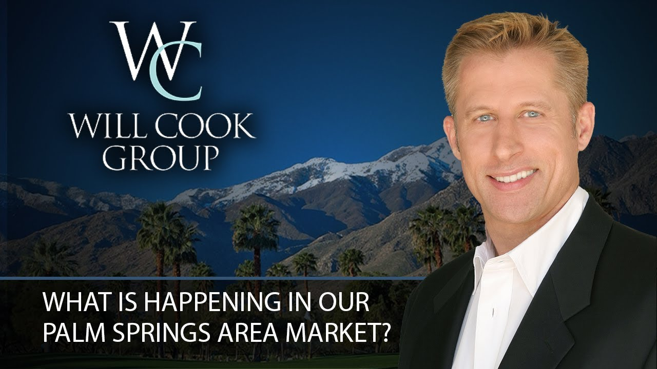 What Is Happening in Our Palm Springs Area Market?