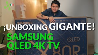 Samsung QLED Q80R, UNBOXING en México: 65 pulgadas de contenidos en GLORIOSOS 4K