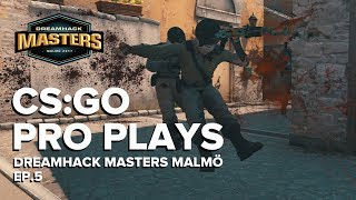 CS:GO Pro Plays Dreamhack Masters Malmö 2017, Episode 5