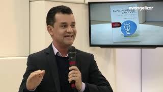 Empreendedores Católicos na TV Evangelizar