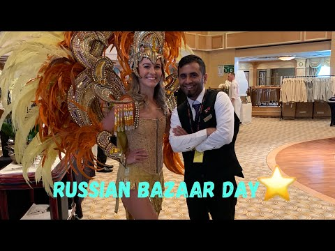 Russian bazaar bay on Cruise Ship