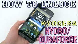 How to Unlock ANY Kyocera Duraforce OR Hydro Model (AT&T, T-Mobile, MetroPCS, Cricket, ETC)