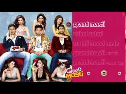 Download Grand Masti Songs Jukebox 2013 All Songs Featuring Riteish Deshmukh, Vivek Oberoi, Aftab Shivdasani HD Mp4 3GP Video and MP3