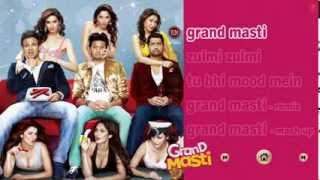 Grand Masti Songs Jukebox 2013 All Songs Featuring Riteish Deshmukh Vivek Oberoi Aftab Shivdasani