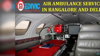 Use Awesome Life Care Charter Air Ambulance Service in Bangalore by Medivic