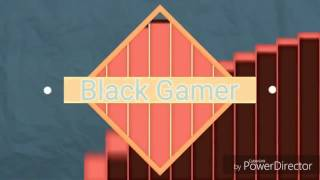 Intro Black Gamer