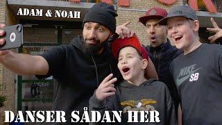 Adam & Noah   Danser Sådan Her (Musikvideo)