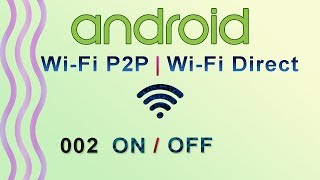 002 : Enable / Disable Wifi Programmatically  | Android WiFi Direct Tutorial