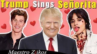 Shawn Mendes, Camila Cabello   Señorita (Donald Trump Cover)