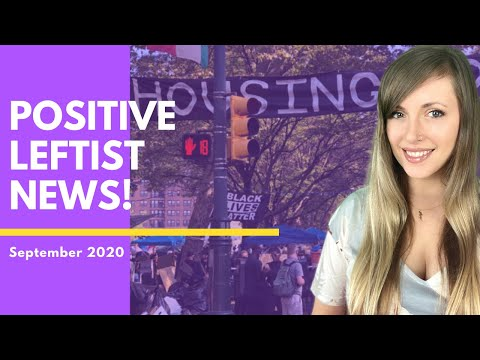 The BIGGEST Housing Takeover in the US! Positive Leftist News! September 2020