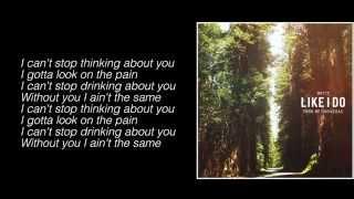 Witt Lowry   Like I Do (Prod. By Tido Vegas) (Lyrics)